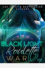 Black Light: Roulette War Kindle Edition