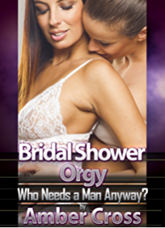 bridal shower orgy who needs a man anyway