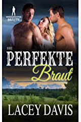 Ihre perfekte Braut (Bridgewater Bräute) (German Edition) Kindle Edition