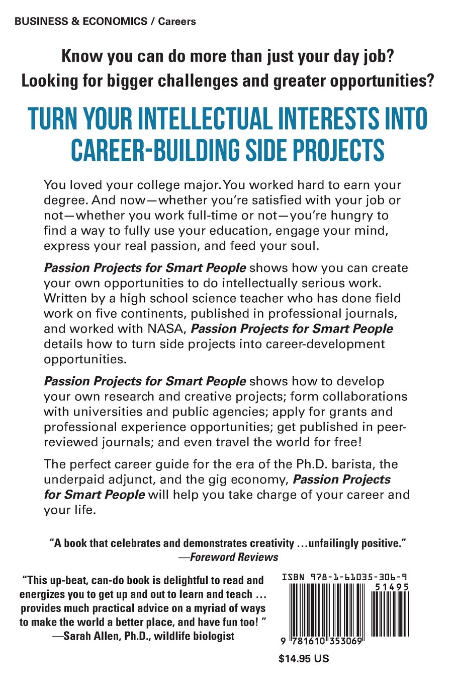 Passion Projects for Smart People: Turn Your Intellectual Pursuits ...