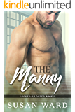 The Manny (Locked & Loaded Series Book 1)