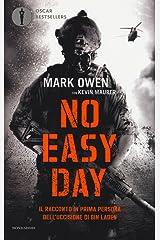 No easy day. Il racconto in prima persona dell'uccisione di Bin Laden Paperback