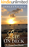 Love On Deck (The Luminous Cruise Chronicles Book 2)
