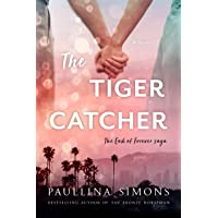 The Tiger Catcher: The End of Forever Saga
