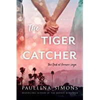 The Tiger Catcher: The End of Forever Saga (English Edition)