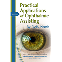 Practical Applications of Ophthalmic Assisting: A Step by Step Guide