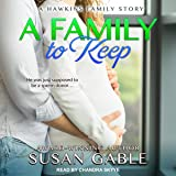 A Family to Keep: Hawkins Family Series, Book 2