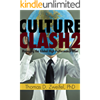 Culture Clash 2.0: Managing the Global High Performance Team (The Global Leader Series Book 3)