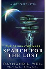 The Originator Wars: Search for the Lost: A Lost Fleet Novel Kindle Edition
