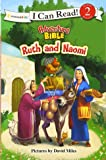 Ruth and Naomi (I Can Read! / Adventure Bible)