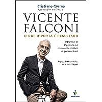 Vicente Falconi - O que importa é resultado
