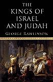The Kings of Israel and Judah (English Edition)
