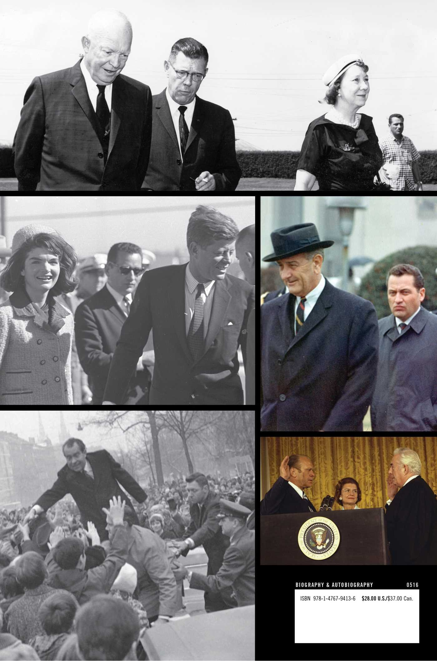 Nixon Johnson Five Presidents: My Extraordinary Journey with Eisenhower and Ford Kennedy