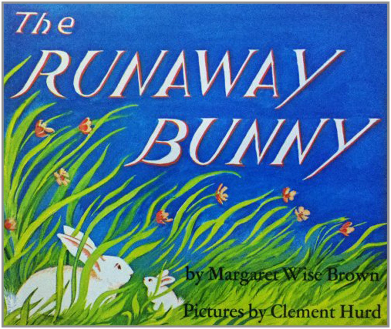 The Runaway Bunny: Brown by Margaret Wise Brown