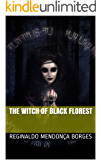 The Witch Of Black Florest