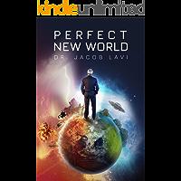 Perfect New World: A Novel