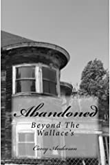 Abandoned: Beyond The Wallace's (Wallace Family Affairs Book 12) Kindle Edition