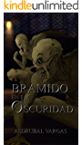 BRAMIDO EN LA OSCURIDAD (Cronicas de supervivencia  nº 2)