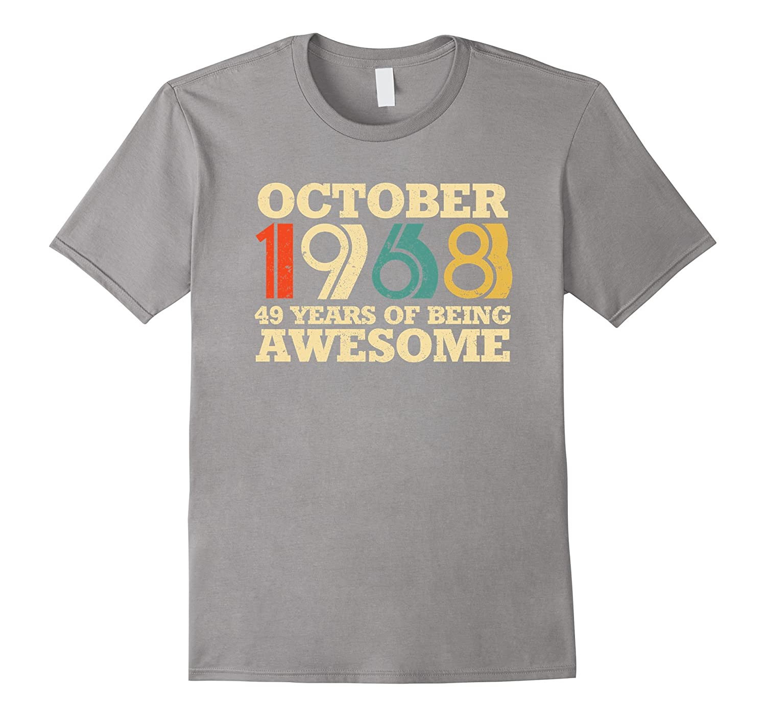 9e1f8860 October 1968 Birthday T-Shirt 49th birthday Shirt-FL - Sunflowershirt