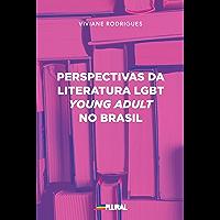 Perspectivas da Literatura LGBT young adult no Brasil