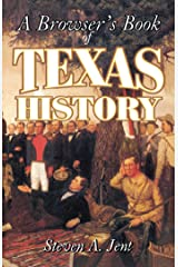 Browser's Book of Texas History Kindle Edition