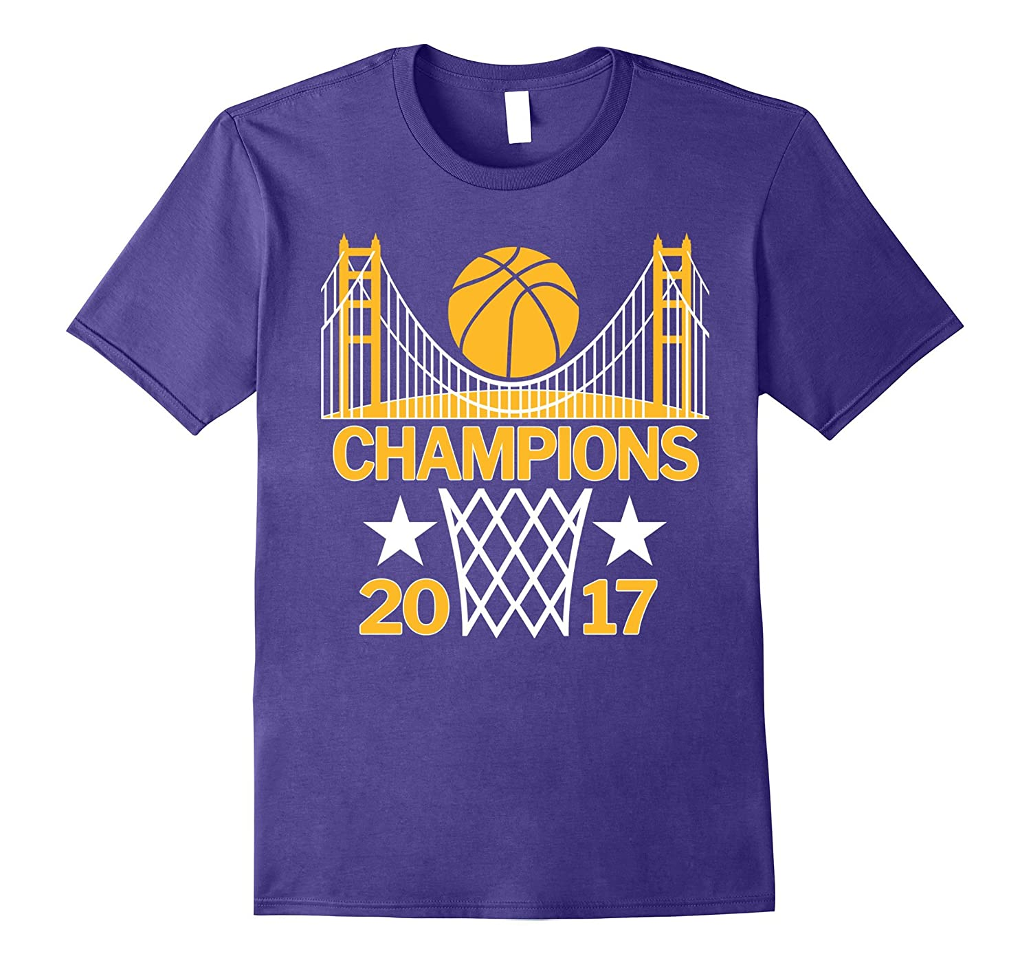 Basketball Champions with Golden Gate Bridge 2017 T-Shirt-PL