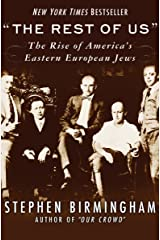 """The Rest of Us"": The Rise of America's Eastern European Jews (Modern Jewish History) Kindle Edition"