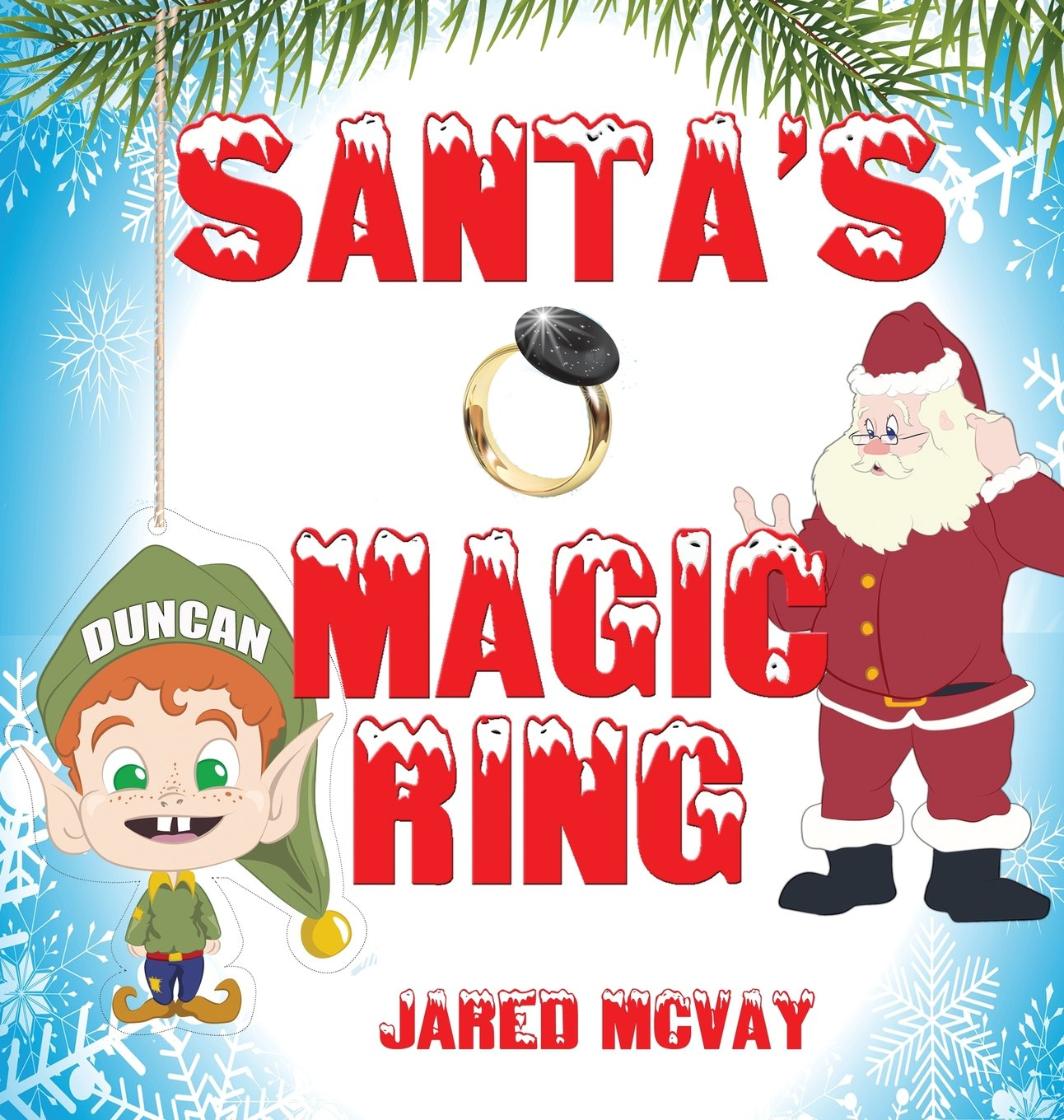 Santas Magic Ring Jared McVay Jerri Burr Joe Huffman
