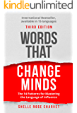 Words That Change Minds: The 14 Patterns for Mastering the Language of Influence (English Edition)