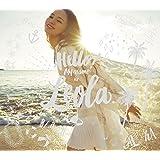 Hello! My name is Leola.(初回生産限定盤B)(Blu-ray Disc付)