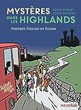 Mystères dans les Highlands, Tome 2 : Premiers frissons en Écosse