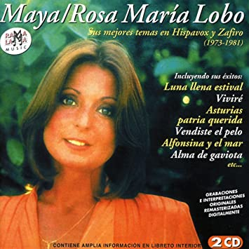 maya / rosa maria lobo - sus mejores temas en hispavox y zafiro - Amazon.com Music
