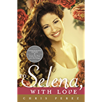 To Selena, with Love: Commemorative Edition book cover