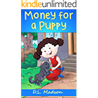 Money for a Puppy: Children's picture story about earning money