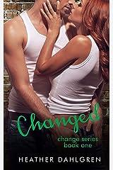 Changed Kindle Edition