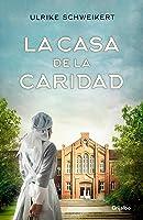 La Casa De La Caridad (Novela