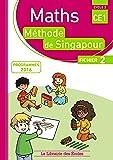 Maths CE1, méthode de Singapour, fichier 2 : Programmes 2016