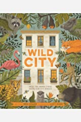 Wild City: Meet the animals who share our city spaces Kindle Edition