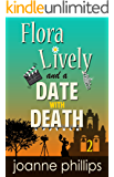 A Date With Death: British Cosy Murder Mystery (Flora Lively Mysteries Book 2)