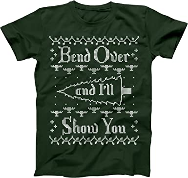 Bend Over And I/'ll Show You  Funny Humor Christmas Green Basic Men/'s T-Shirt