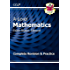 New A-Level Maths for Edexcel: Year 1 & 2 Complete Revision & Practice (CGP A-Level Maths 2017-2018)