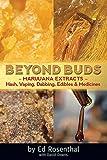 Beyond Buds: Marijuana