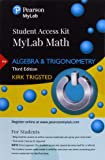 MyLab Math for Trigsted Algebra & Trigonometry -- Access Kit