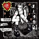 Music From The WB Television Series One Tree Hill Volume 2: Friends With Benefit