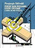 Perché non possiamo essere cristiani (Le spade)