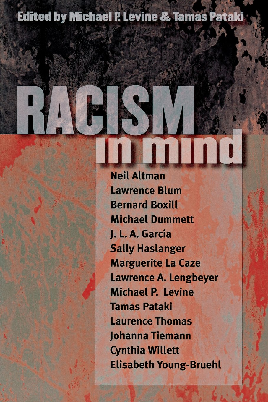 Racism In Mind: Michael P Levine, Tamas Pataki: 9780801488788: Amazon:  Books