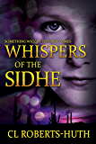 Whispers of the Sidhe: A Gripping Supernatural Thriller (Zoë Delante Thrillers Book 3)