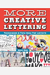 More Creative Lettering: Techniques & Tips from Top Artists Paperback