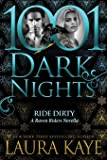 Ride Dirty: A Raven Riders Novella