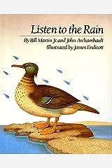 Listen to the Rain Hardcover